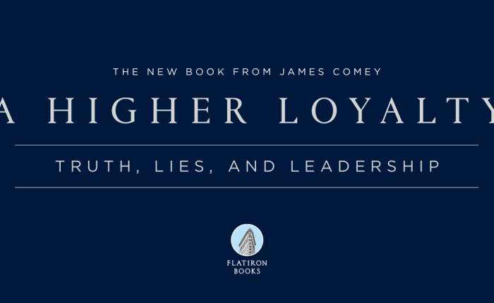 A Higher Loyalty – James Comey